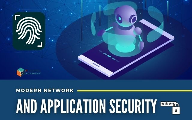 Modern Networks and Application Security