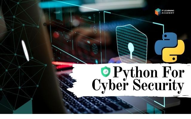 Learn Python using Cyber Security in Malaysia