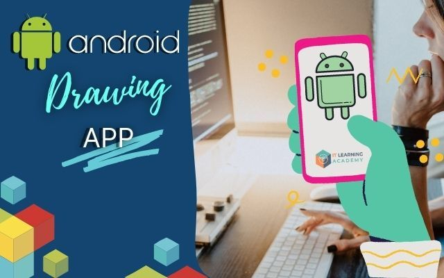 Android Drawing App Tutorial in Malaysia