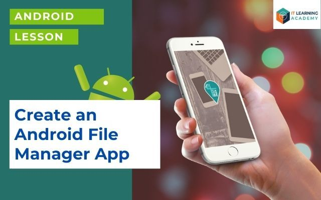 Learn Android File Manager in Malaysia Online